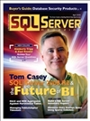 issue 957 medium SQL Server Magazines new column: Kimberly & Paul   Questions Answered