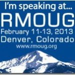 Speaking at the Rocky Mountain Oracle Users Group Training Days on February 12, 2013